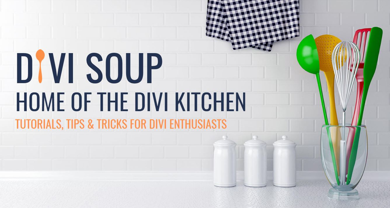 Divi Soup - Tutorials, tips and tricks for Divi