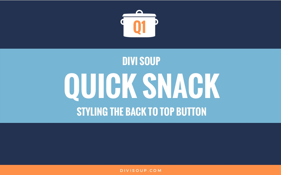 Q1: Styling the Back to Top Button