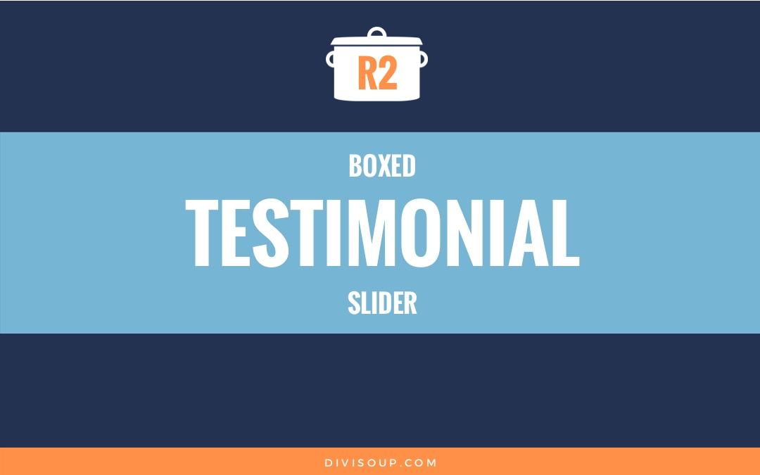 R2: Boxed Testimonial Slider