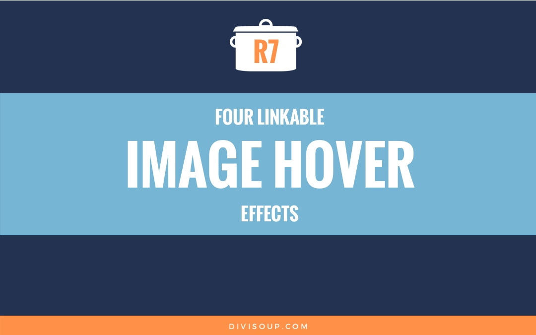 R7: Four Linkable Image Hover Effects