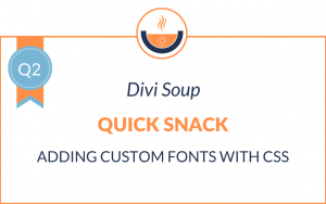 Q2: Adding Custom Fonts with CSS
