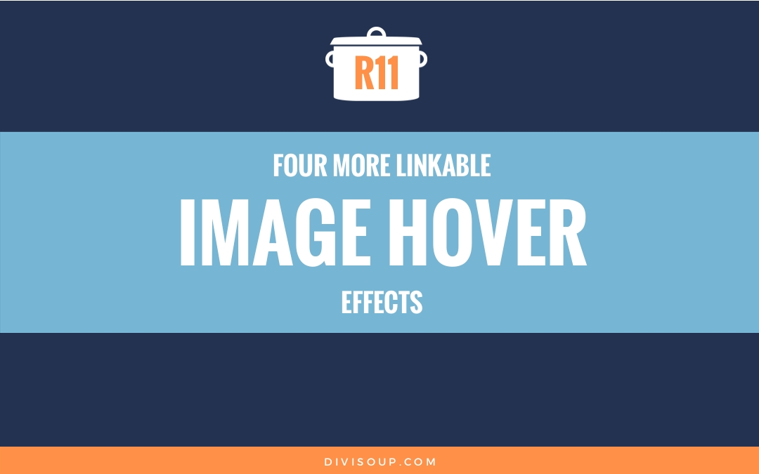 R11: Four More Linkable Image Hover Effects