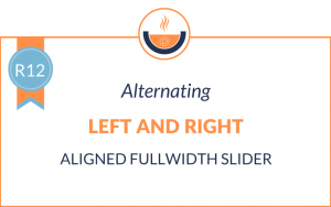 R12: Alternating Left and Right Aligned Fullwidth Slider