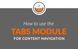 How to use the tabs module for content navigation