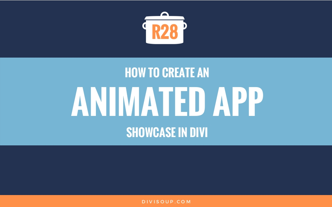 R28: How to Create an Animated App Showcase