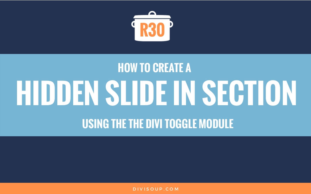 How to create a Hidden Slide In Section using the Divi