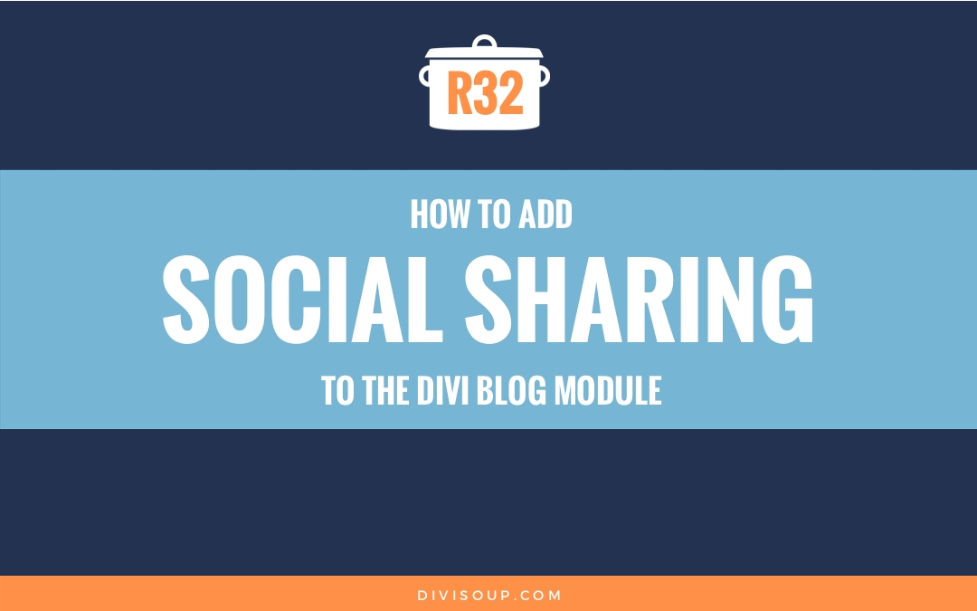 R32: How to add Social Sharing to the Divi Blog Module