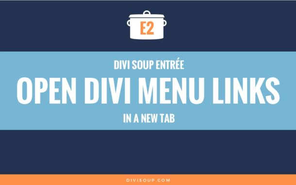 E2: Open Divi Menu Links in a New Tab
