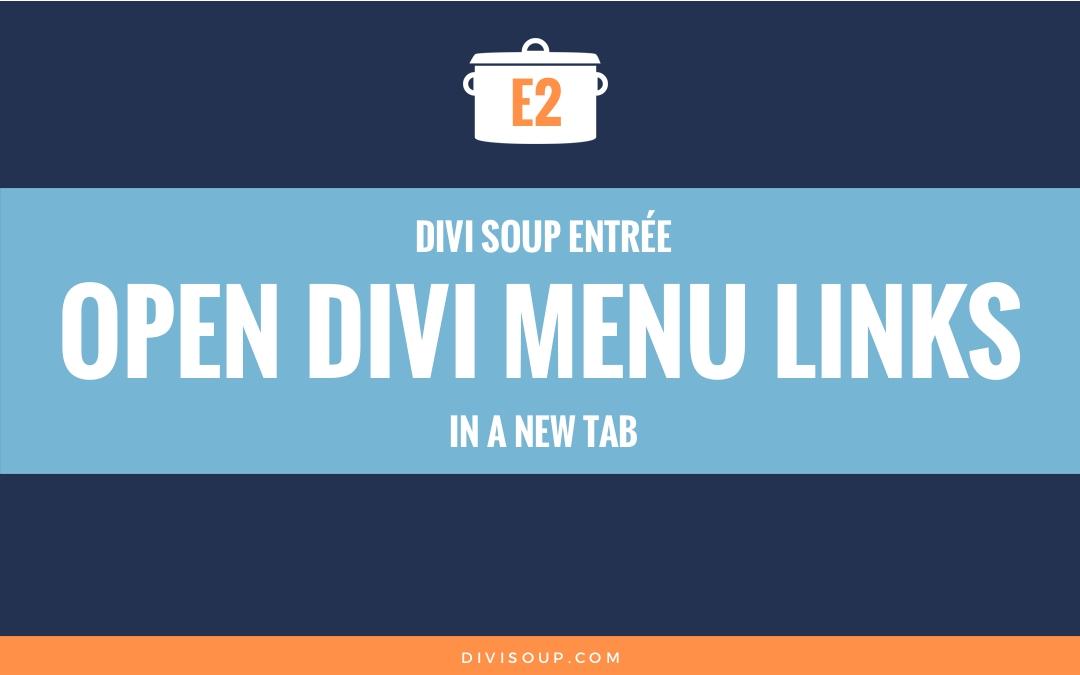 E2: Open Divi Menu Links in a New Tab