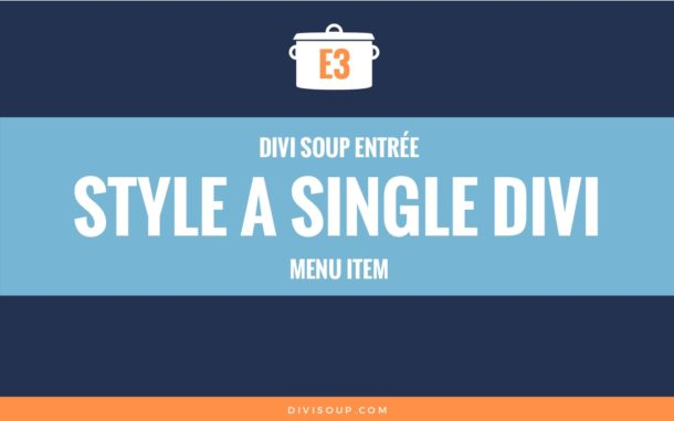 E3: Style a Single Divi Menu item