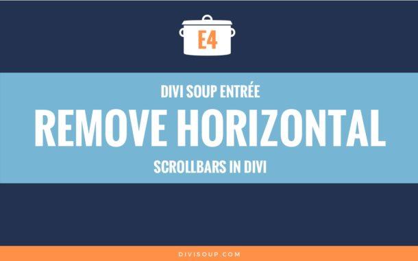 E4: Remove Horizontal Scrollbars in Divi