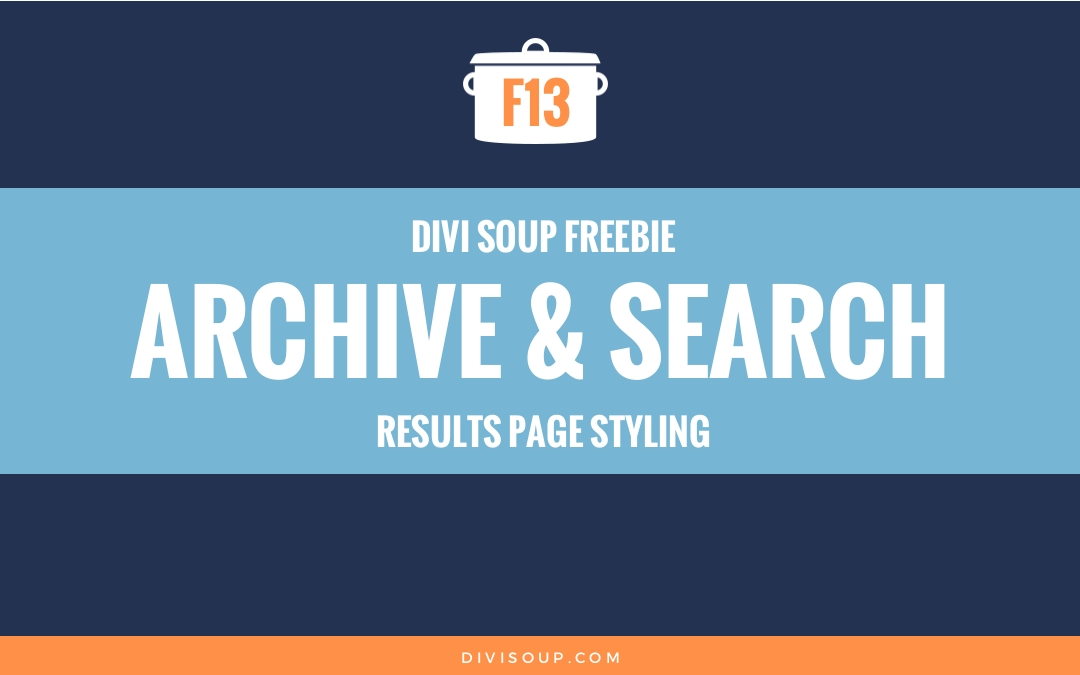 F13: Archive & Search Results Page Styling