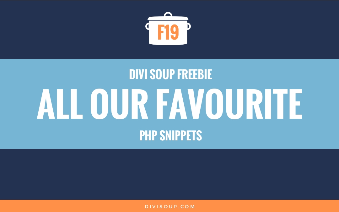 F19: All Our Favourite PHP Snippets Swipe File