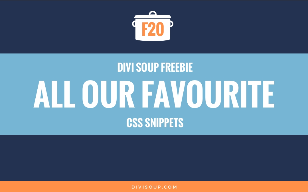 F20: All Our Favourite CSS Snippets Swipe File