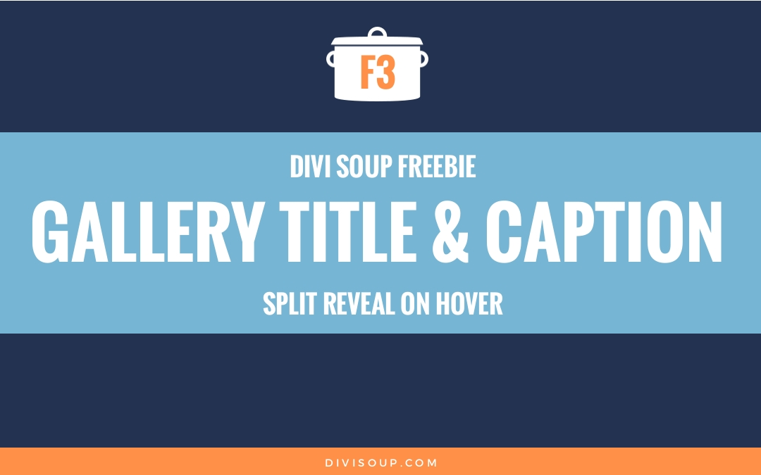F3: Gallery Title & Caption Split Reveal on Hover