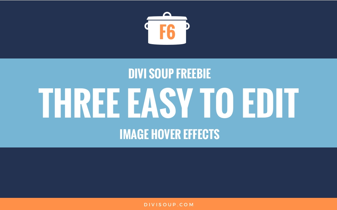Three Easy to Edit Image Hover Effects Free Divi Layout
