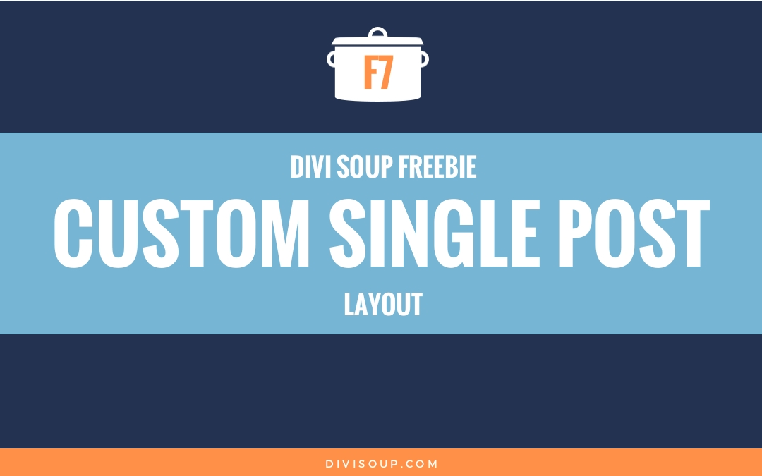 Custom Single Post Free Divi Layout | Divi Soup