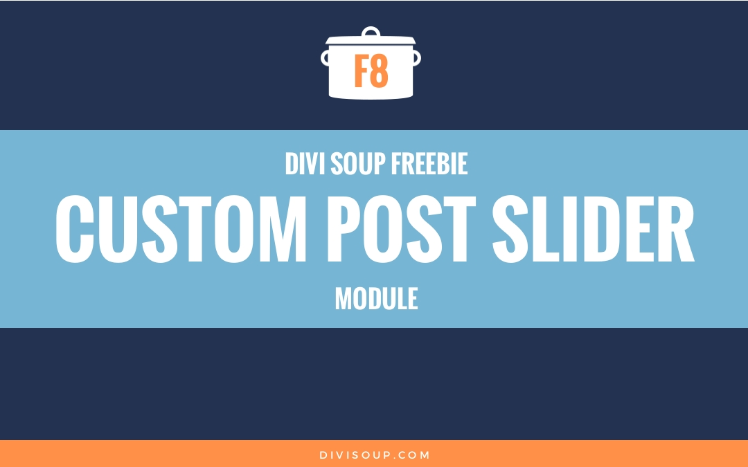 Custom Post Slider Module Free Divi Layout