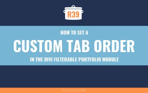 R39: How to Set a Custom Tab Order in the Divi Filterable Portfolio Module