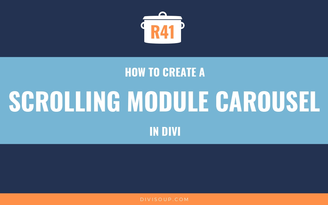R41: How to Create a Scrolling Module Carousel in Divi