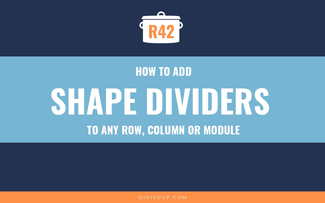 How to Add Divi Shape Dividers to Any Row, Column or Module