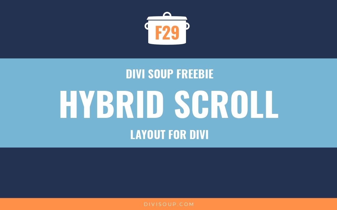 Hybrid Scroll Free Layout for Divi